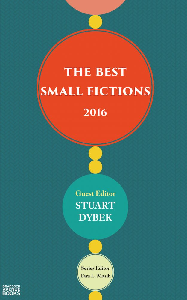 The Best Small Fictions 2016. The Best Small Fictions.